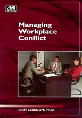 Managing Workplace Conflict (How-To Books)
