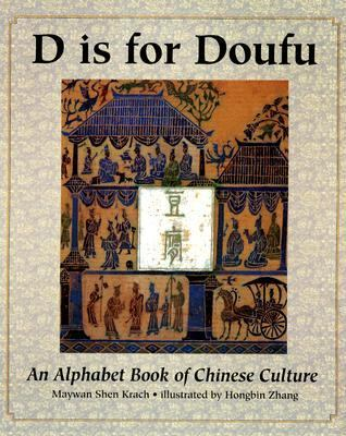 D Is for Doufu A Book of Chinese Culture