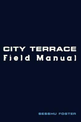 City Terrace Field Manual Field Manual