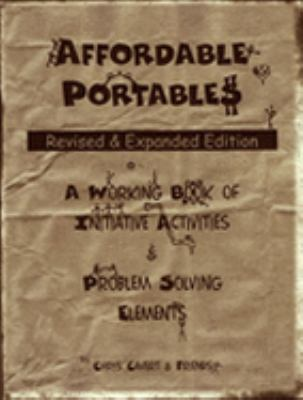 Affordable Portables A Working Book of Initiative Activities & Problem Solving Elements