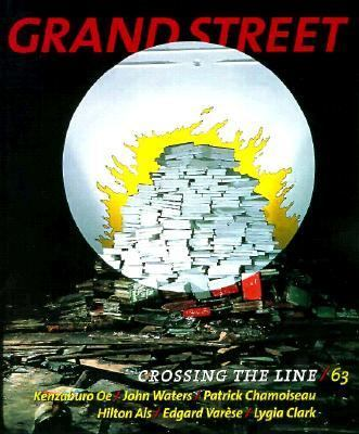 Grand Street: Crossing the Line, Vol. 63