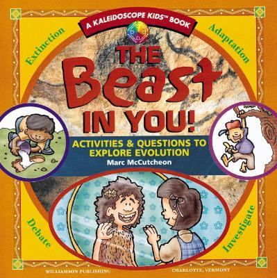 Beast in You! Activities & Questions to Explore Evolution