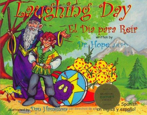 Laughing Day / El Dia para Reir (Life Lesson Series) (English and Spanish Edition)
