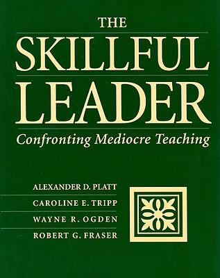 Skillful Leader Confronting Mediocre Teaching