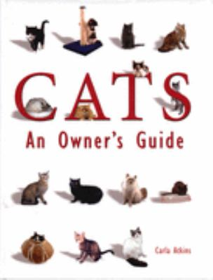 Cats An Owners Guide