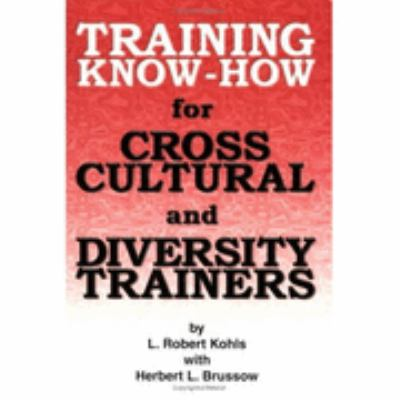 Training Know-How for Cross-Cultural and Diversity Trainers