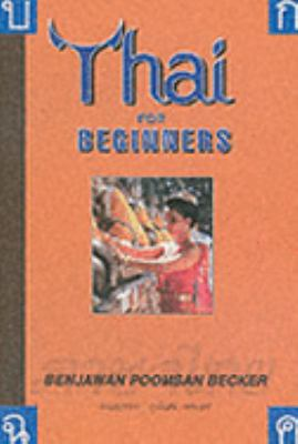 Thai for Beginners - Benjawan Poomsan Becker