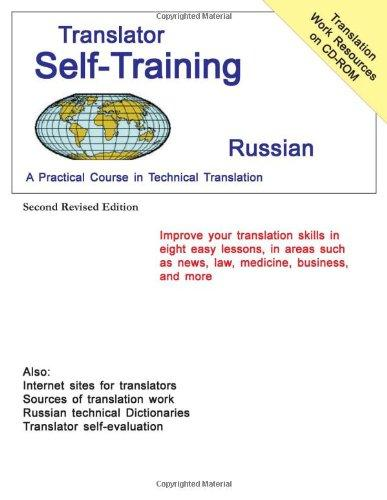 Translator Self-Training--Russian: A Practical Course in Technical Translation (Translators Self-Training)
