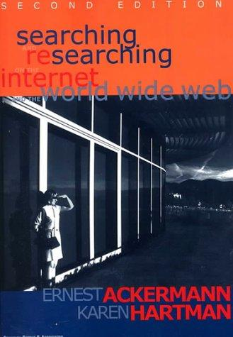 Searching and Researching the Internet & WWW - 2nd Edition (Searching and Researching)