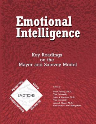 Emotional Intelligence Key Readings on the Mayer and Salovey Model