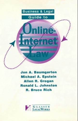 Business and Legal Guide to Online Internet Law