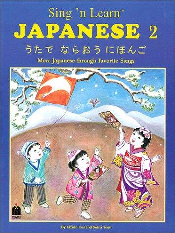 Sing 'n Learn Japanese, Vol. 2 (Book & Cassette)