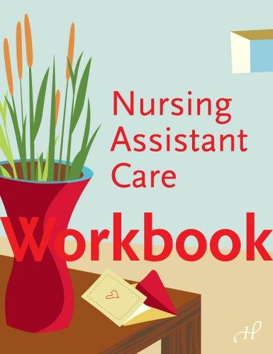 Workbook for Nursing Assistant Care