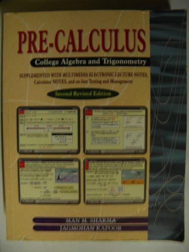 Pre-calculus: College algebra and trigonometry