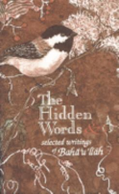 Hidden Words: And Selected Writings - Baha'u'llah - Paperback