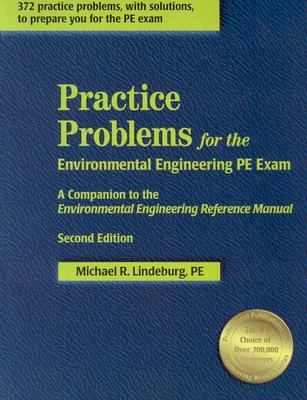 Practice Problems for the Environmental Engineering Pe Exam A Companion to the Environmental Engineering Reference Manual