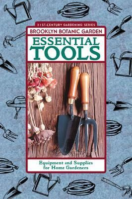 Essential Tools Equipment and Supplies for Home Gardeners