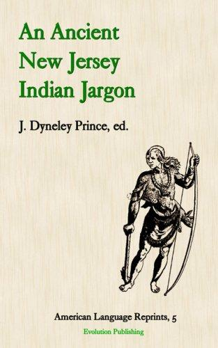 An Ancient New Jersey Indian Jargon (American Language Reprints Series)