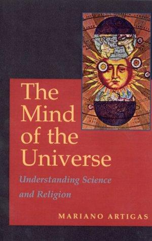Mind Of The Universe: Understanding Science & Religion