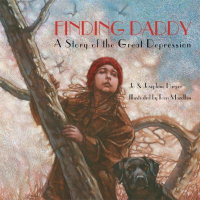 Finding Daddy A Story Of The Great Depression