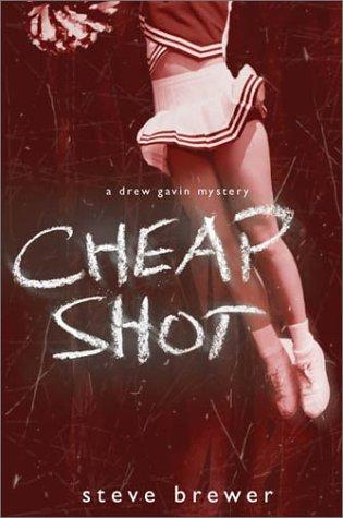 Cheap Shot: A Drew Gavin Mystery