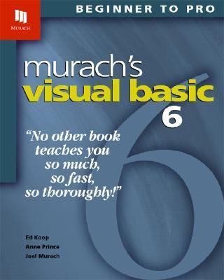 Murach's Visual Basic 6 Beginner to Pro