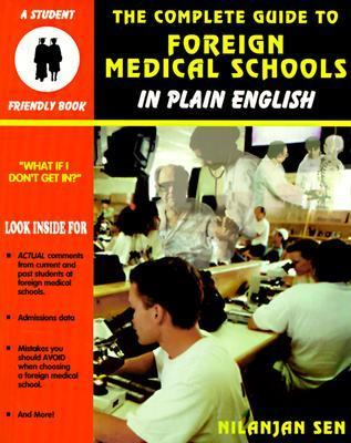 Complete Guide to Foreign Medical Schools In Plain English