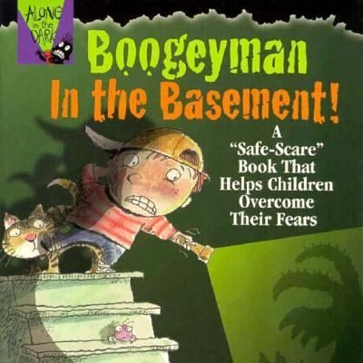 Boogeyman in the Basement (Alone in the Dark Series), Vol. 1