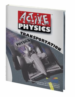 Active Physics Transportation