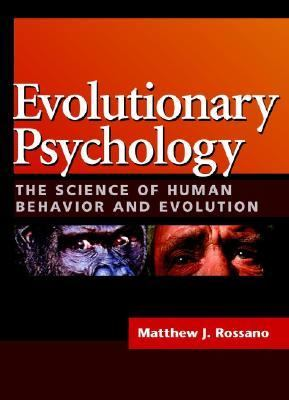 Evolutionary Psychology The Science of Human Behavior and Evolution