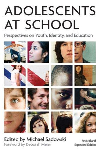 Adolescents at School (Second Edition): Perspectives on Youth, Identity, and Education