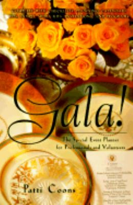 Gala! The Special Event Planner for Professionals and Volunteers