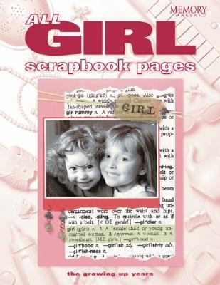 All-Girl Scrapbook Pages The Growing Up Years