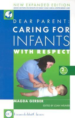 Dear Parent Caring for Infants With Respect