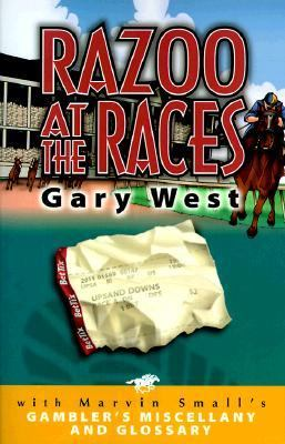 Razoo at the Races/Gambler's Miscellany and Gambler's Glossary