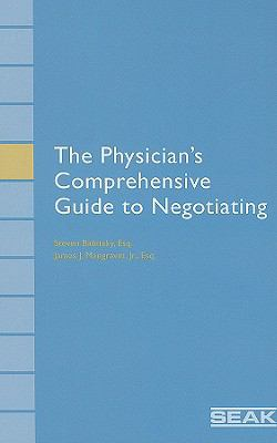 Physician's Comprehensive Guide to Negotiating