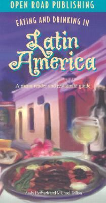 Eating and Drinking in Latin America Menu Reader and Restaurant Guide