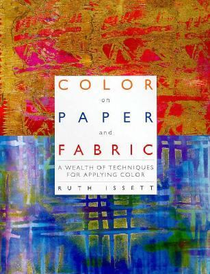 Color on Paper and Fabric