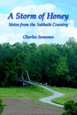 Storm Of Honey Notes From The Sabbath Country