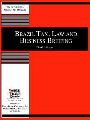 Brazil Tax, Law And Business Briefing