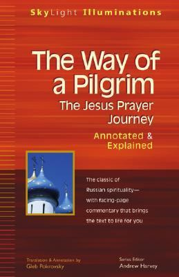 Way of a Pilgrim Annotated & Explained