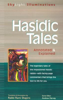 Hasidic Tales Annotated & Explained