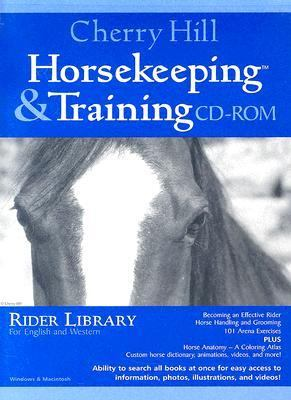Cherry Hill Horsekeeping & Training Horse Care Library