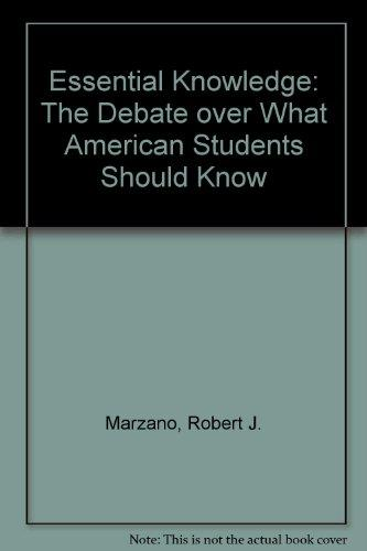 Essential Knowledge: The Debate over What American Students Should Know