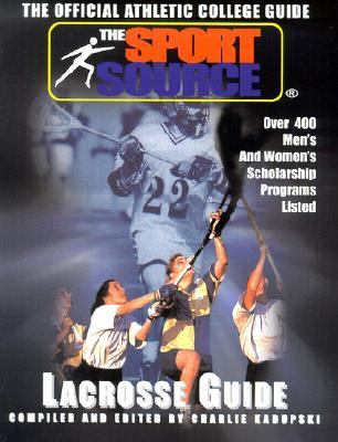 Official Athletic College Guide Lacrosse Guide