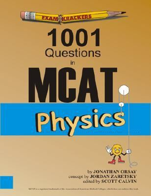 Examkrackers 1001 Questions in McAt Physics