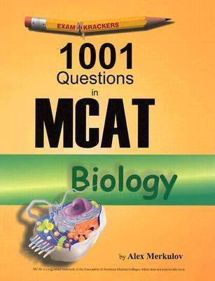 Examkrackers 1001 McAt Biology Questions