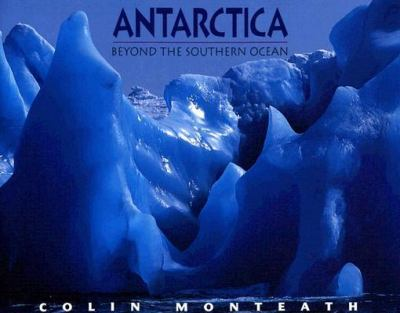 Antarctica Beyond the Southern Ocean