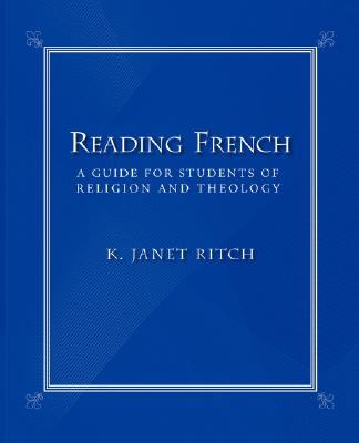 Reading French A Guide for Students of Religion and Theology