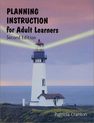 Planning Instruction for Adult Learners